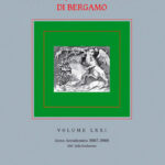 Atti dell'Ateneo di Scienze, Lettere ed Arti di Bergamo. Volume LXXI