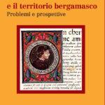 Bartolomeo Colleoni e il territorio Bergamasco Problemi e Prospettive