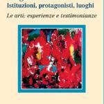 Bergamo e il Novecento - Istituzioni, protagonisti, luoghi Le arti: esperienze e testimonianze