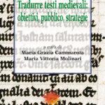 Tradurre testi medievali: Obiettivi, pubblico, strategie