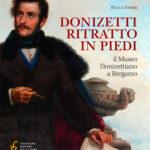 Donizetti ritratto in piedi Il Museo Donizettiano a Bergamo