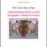 Giovanni Battista Lanzi protagonista e vittima del Seicento