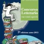 Concorso Letterario Racconti Aperti III edizione anno 2015