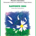 PROGETTO MARGHERITA 2004 Promuovere la ricerca e la valutazione in Terapia Intensiva
