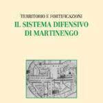 Territorio e fortificazioni. Il sistema difensivo di Martinengo