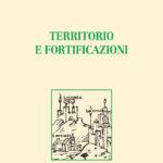Territorio e fortificazioni
