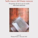 Sulle tracce del Dante minore vol II Prospettive di ricerca per lo studio delle fonti dantesche