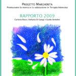 PROGETTO MARGHERITA 2009 Promuovere la ricerca e la valutazione in Terapia Intensiva