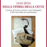 1810 2010 nella storia della città L'Ateneo di Scienze, Lettere e Arti di Bergamo a 200 anni dalla sua intitolazione