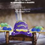 Quando si sogna, Racconti di ragazzi su adolescenza e disabilità