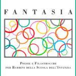 Fantasia Poesie e filastrocche per bambini della Scuola dell'Infanzia