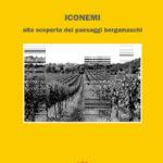 ICONEMI 2014 alla scoperta dei paesaggi bergamaschi