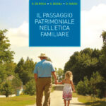 Il passaggio patrimoniale nell'etica familiare