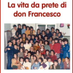 La vita da prete di don Francesco