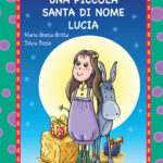Una piccola Santa di nome Lucia