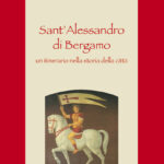 Sant'Alessandro di Bergamo: Un itinerario nella storia della città