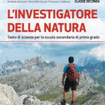 L'investigatore della natura Testo di scienze per la scuola secondaria di primo grado