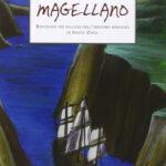Magellano Riduzione per ragazzi dell'omonimo romanzo di Stefan Zweig