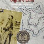 Sigilli e armi Notai e Risorgimento tra Bergamo e Brescia