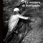 La miniera di Schilpario